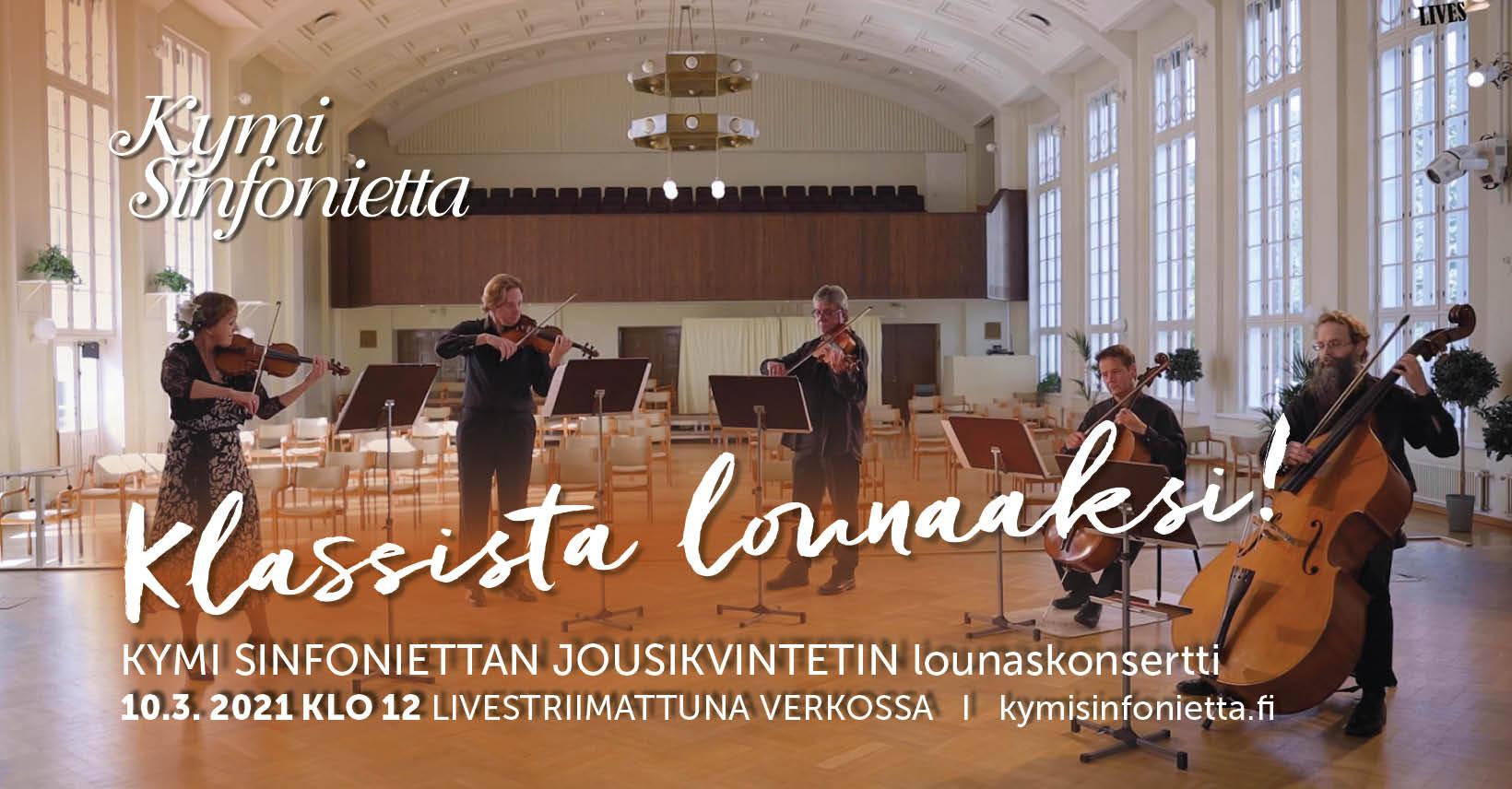 Kymi Sinfonietta: Jousikvintetin lounaskonsertti livestriimattuna